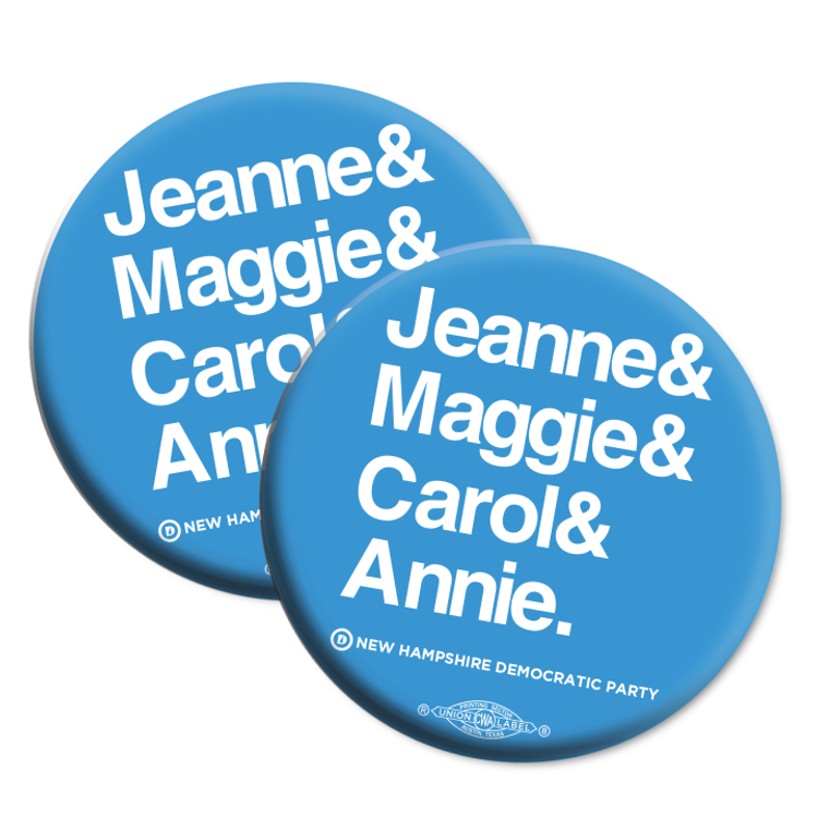 "Jeanne & Maggie & Carol & Annie (2.25"" Mylar Button -- Pack Of Two!)"