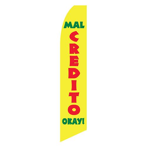 Mal Credito...Okay! Feather Flag