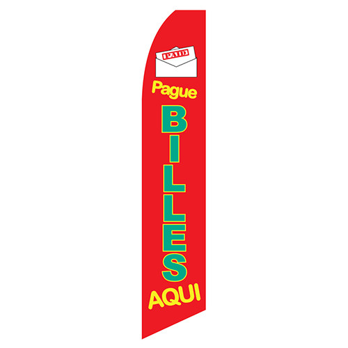 "Pague Billes Aqui (Spanish for ""Pay Bills Here"") Feather Flag"