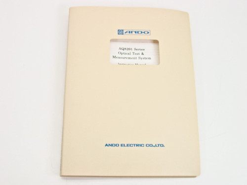 Ando AQ8201 Optical Test and Inspection System  Instruction Manual