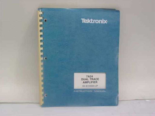 Tektronix 070-2391-00  7A24 Dual Trace Amplifier Instruction Manual