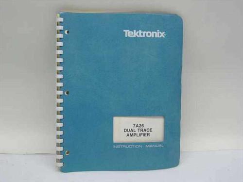 Tektronix 070-1484-01  7A26 Dual Trace Amplifier Instruction Manual