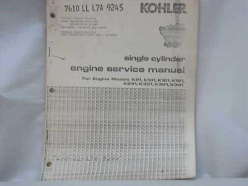 Kholer Kholer Single Cylinder Service Manual (7610 LL L7A-9245)