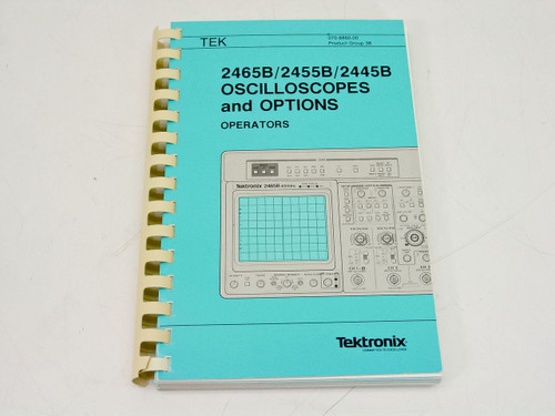 Tektronix 2465B/2455B/2445B Oscilloscopes and Options  Operators Manual