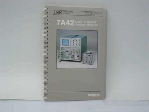 Tektronix 070-4285-00  7A42 Logic Triggered Vertical Amplifier Operators