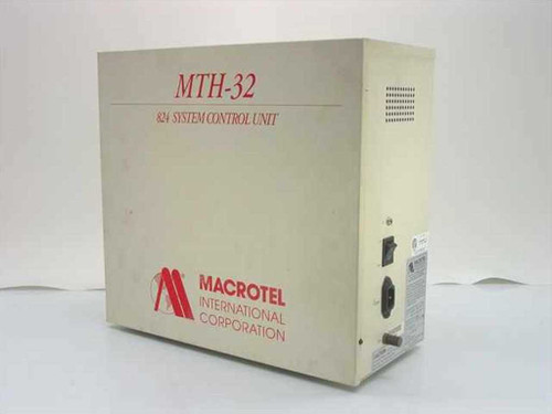 Macrotel International Corp. MTH-32  824 System Control Unit