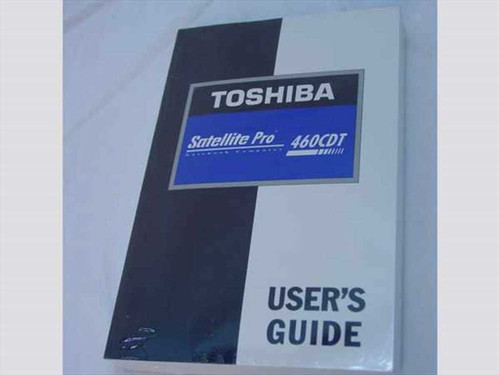 Toshiba Satellite Pro 460CDT Series  User's Guide