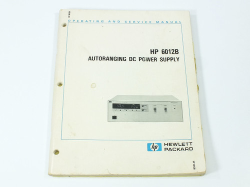 HP 6012B  Autoranging DC Power Supply Operating and Service Manual