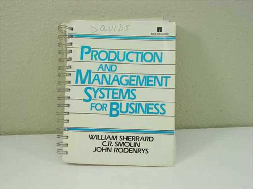 Sherrard, William, et al Prentice Hall 1990  Production and Management Systems f