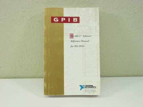 National Instruments GPIB NI488.2 Software Reference Manual for MS DOS