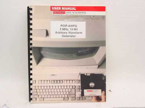 Keithley User Manual for PCIP-AWFG 5 MHz, 12-Bit Arbitrary  24836