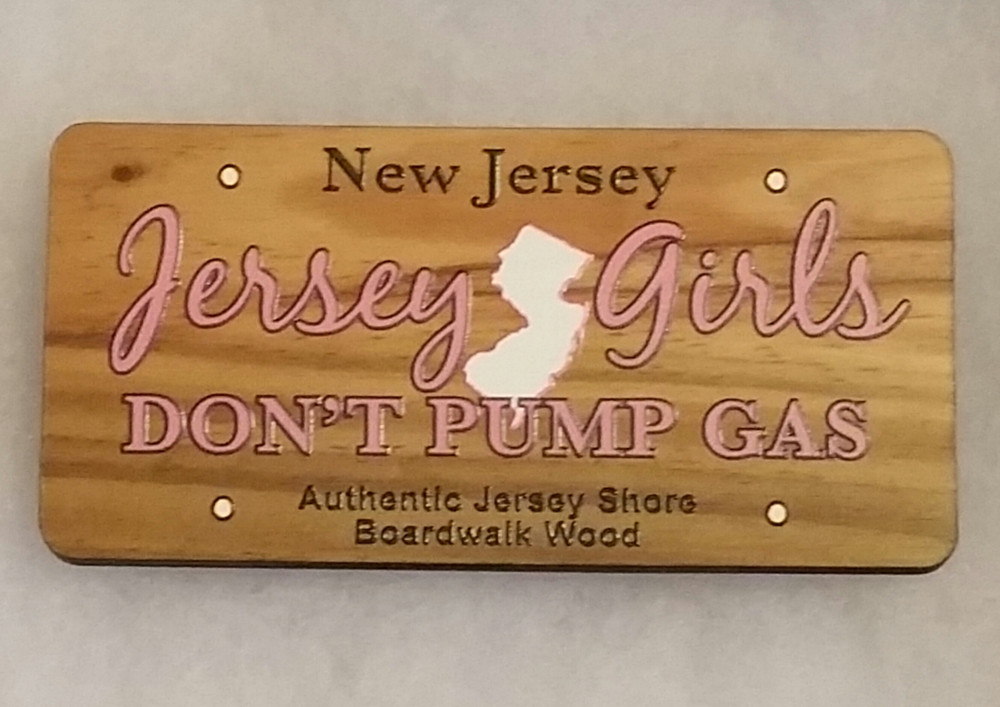 Jersey Girls Don't  Pump Gas License Plate Magnet Rectangle
