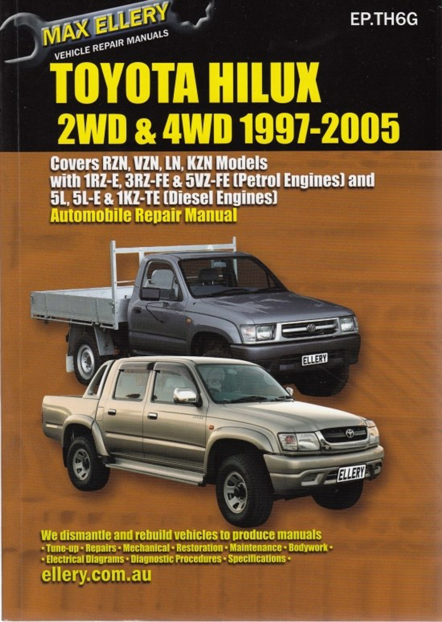 toyota hilux 2wd 4wd rzn vzn ln kzn 1997 2005 workshop manual rh automotobookshop com au 1KZ Turbo Diesel 1KZ Turbo Diesel
