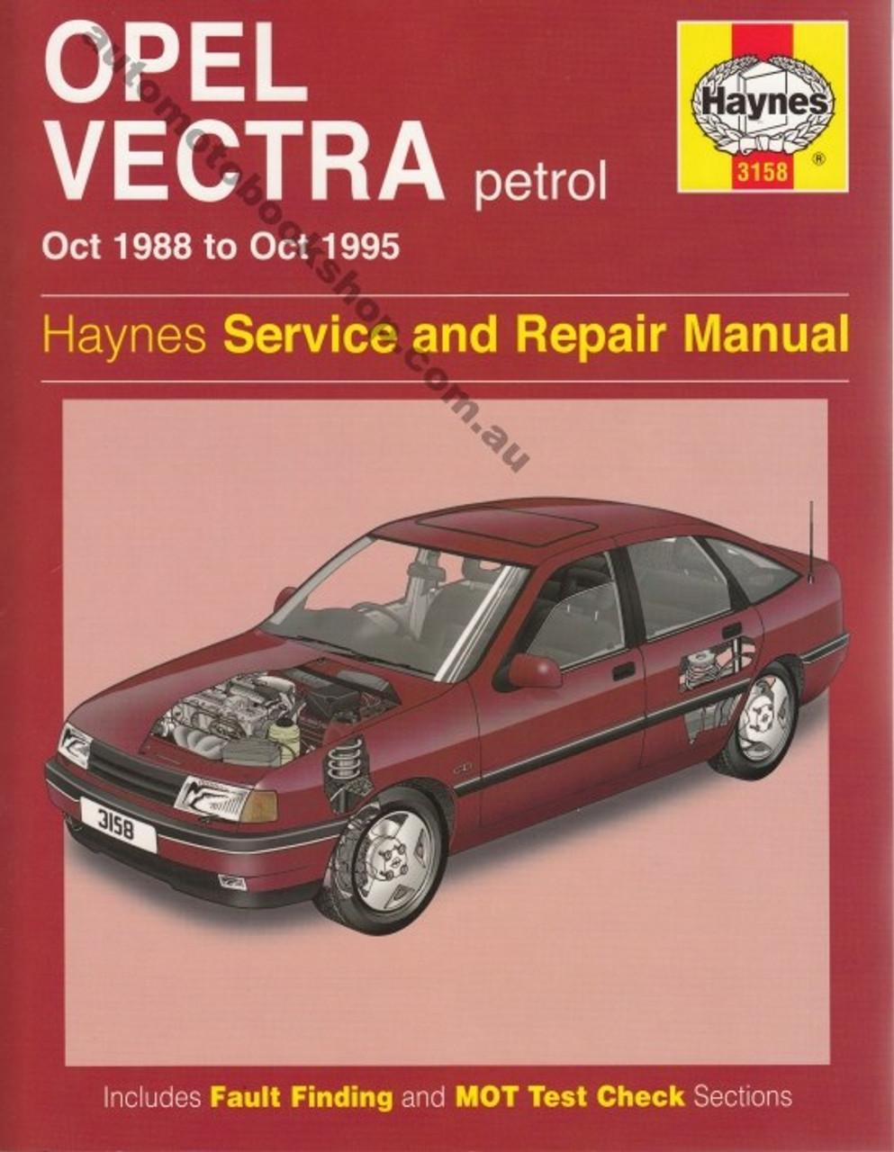 holden vectra opel 1 4l 1 6l 1 8l 2 0l petrol 1988 1995 rh automotobookshop com au Haynes Manuals UK vectra v6 workshop manual