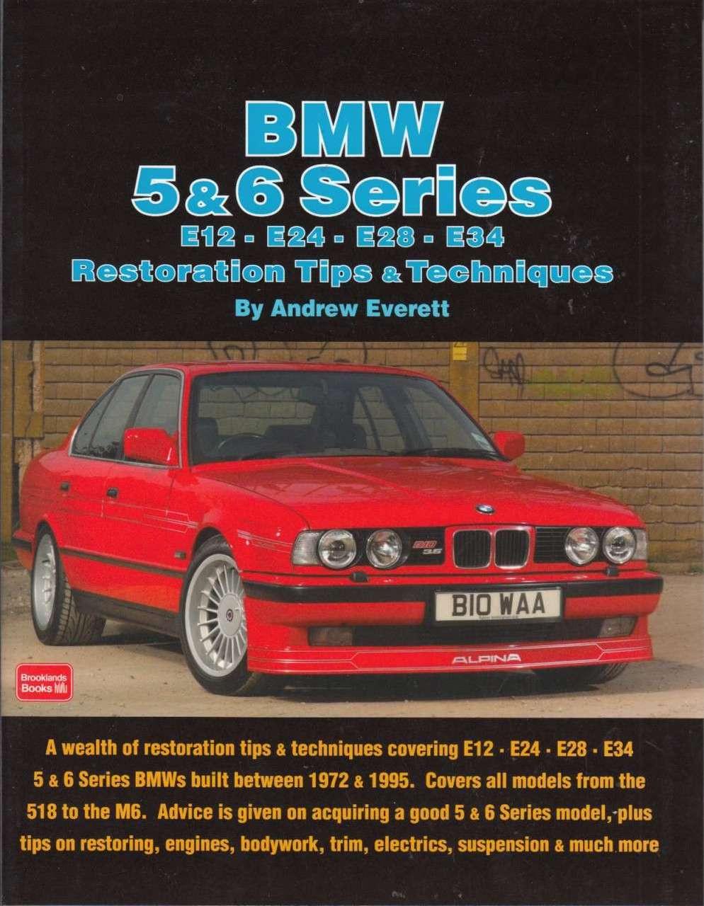 BMW 5 & 6 Series Restoration Tips & Techniques ...