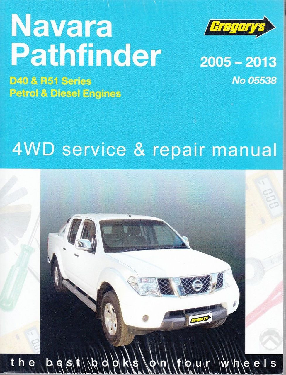 Nissan Navara, Pathfinder D40 & R51 Petrol, Diesel 2005 - 2013 Workshop  Manual ...