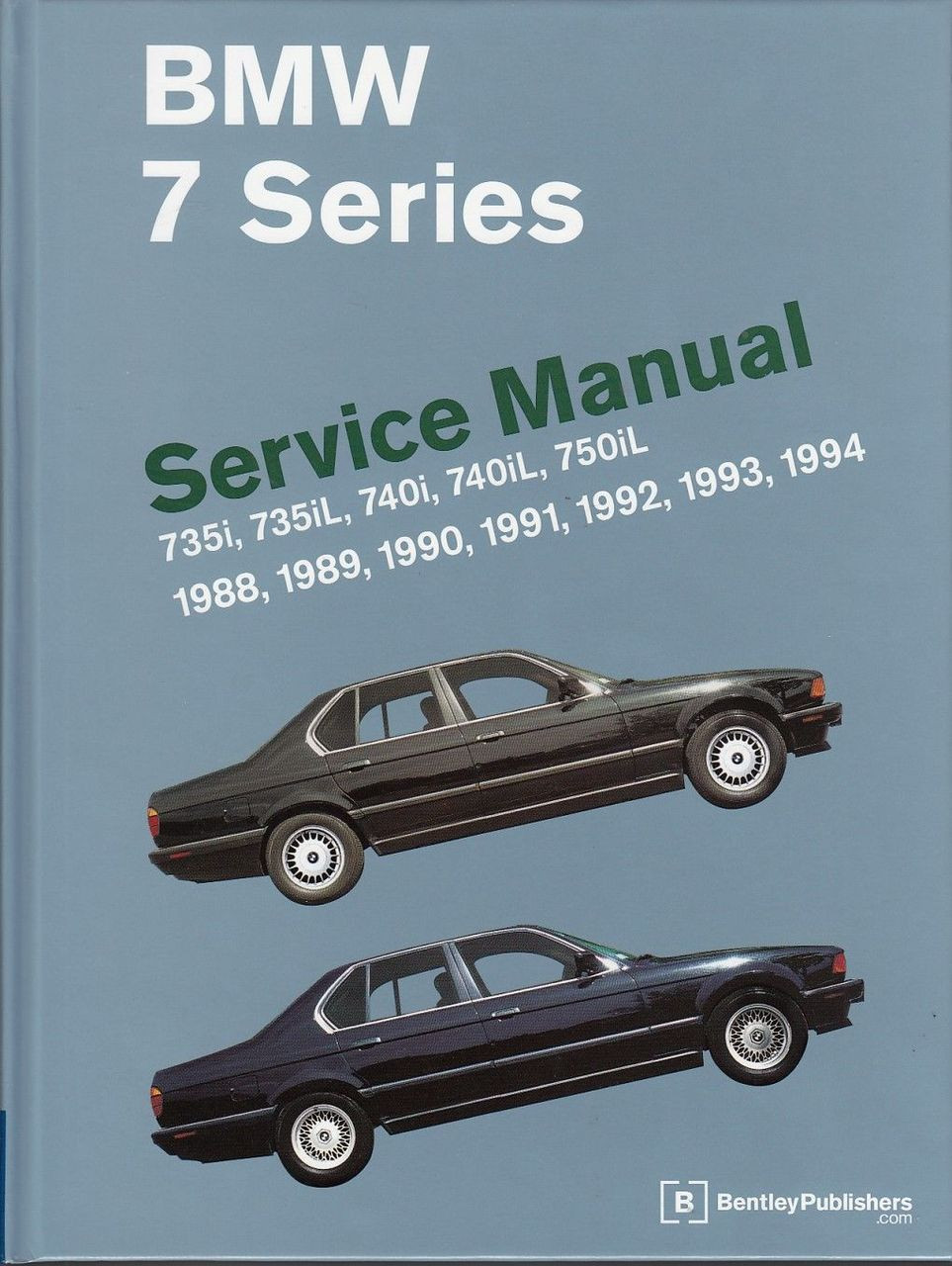 BMW 7 Series E32 735i, 735iL, 740i, 740iL, 750iL 1988 - 1994 Workshop Manual