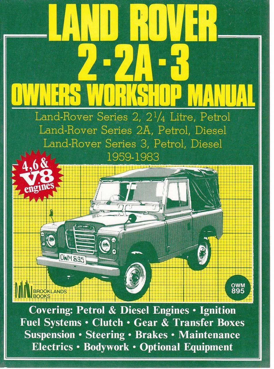 Land Rover 2, 2A, 3 Petrol & Diesel 4, 6 cylinder & V8 ...
