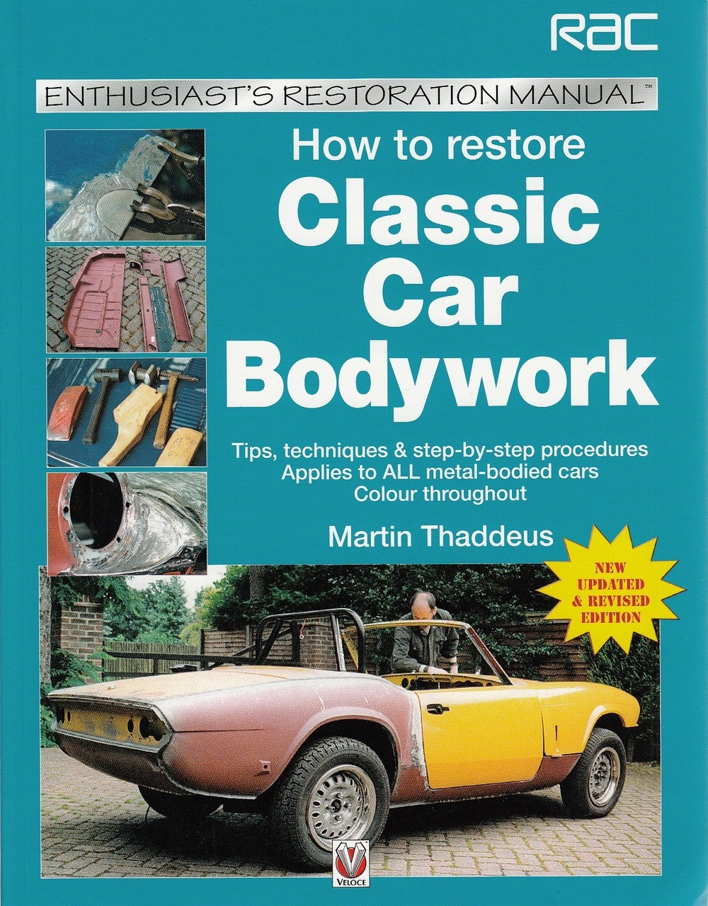 to Restore Classic Car Bodywork: Enthusiast\'s Restoration Manual