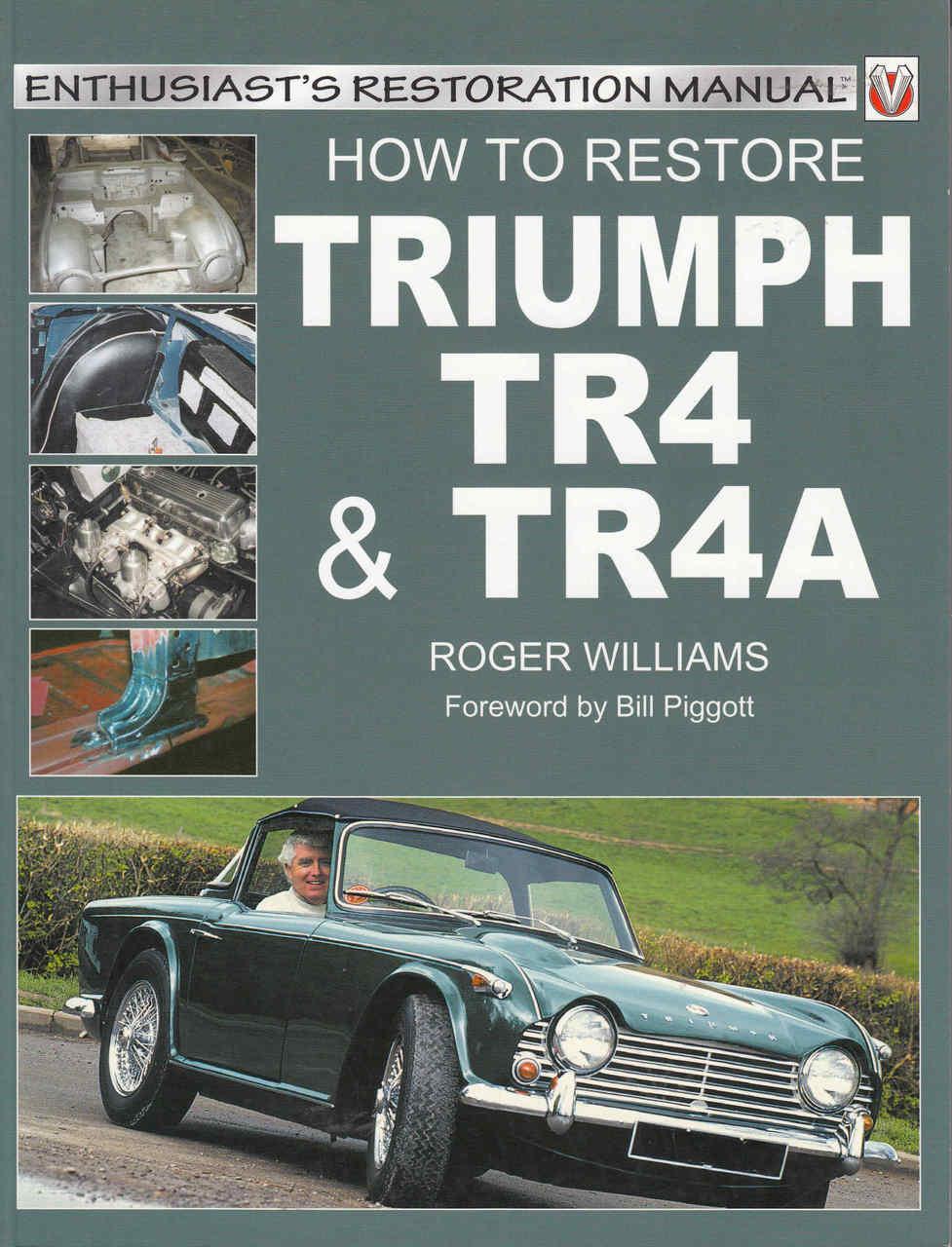 how to restore triumph tr4 tr4a enthusiast s restoration manual rh automotobookshop com au triumph tr4 manual pdf triumph tr4 workshop manual pdf