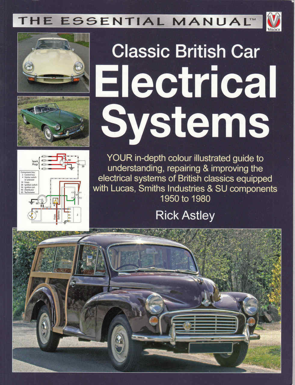 Classic British Car Electrical Systems The Essential Manual Reprint - Classic car guide