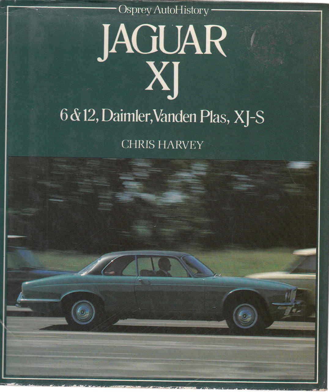 Jaguar XJ: 6 & 12, Daimler, Vanden-Plas, XJ-S
