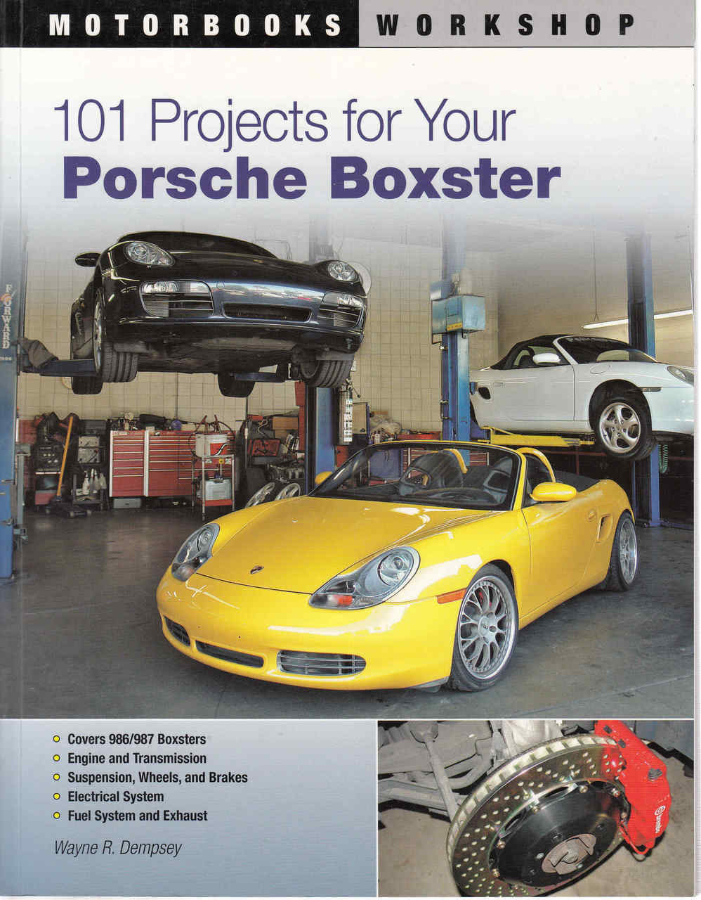 101 Projects For Your Porsche Boxter (9780760335543) - front ...