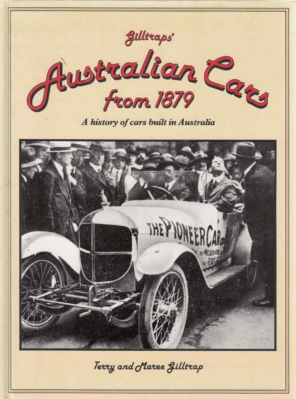 Gilltraps\' Australian Cars From 1879: A History Of Cars Built In ...