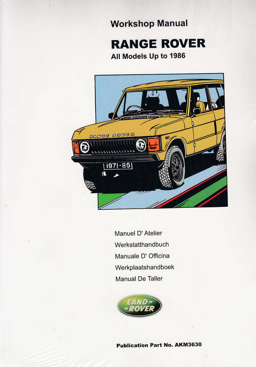 range rover workshop manual all models up to 1986 rh automotobookshop com au New Range Rover 2018 range rover workshop manual l322