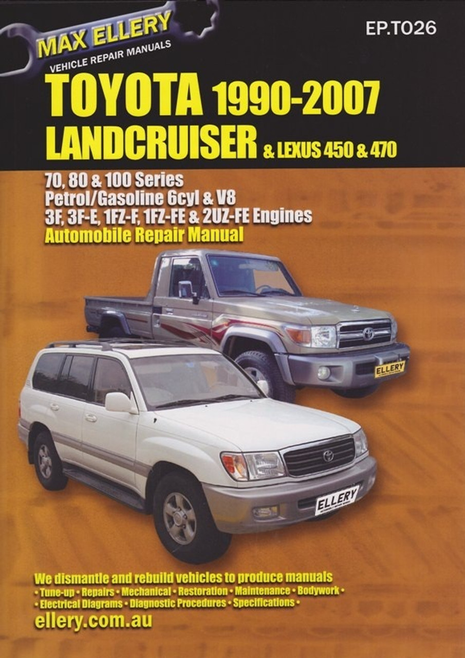 toyota land cruiser lexus 450 470 70 80 100 series 6 cyl v8 rh automotobookshop com au 80 series land cruiser repair manual 80 series landcruiser workshop manual pdf