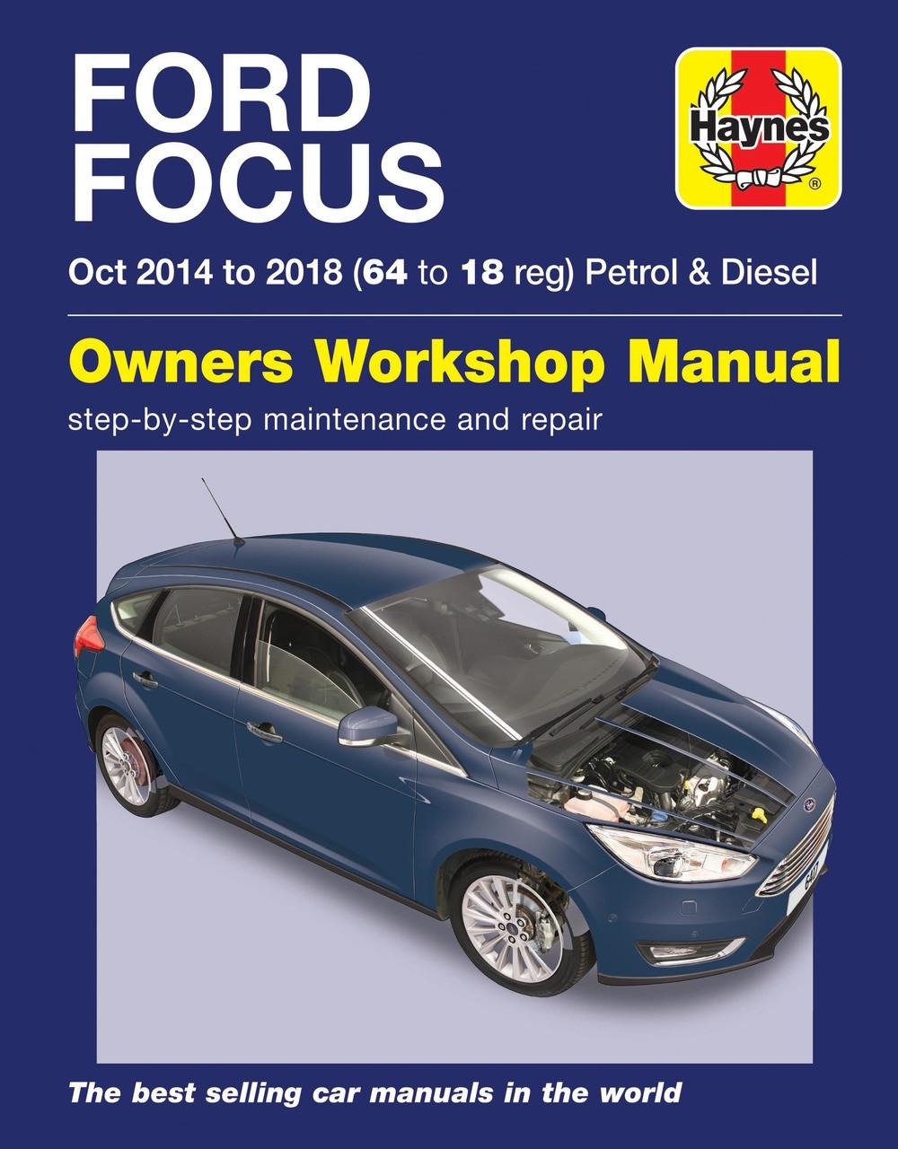 Ford Focus Petrol & Diesel 64 to 18 Oct 2014 - 2018 Haynes Repair Workshop  Manual ...