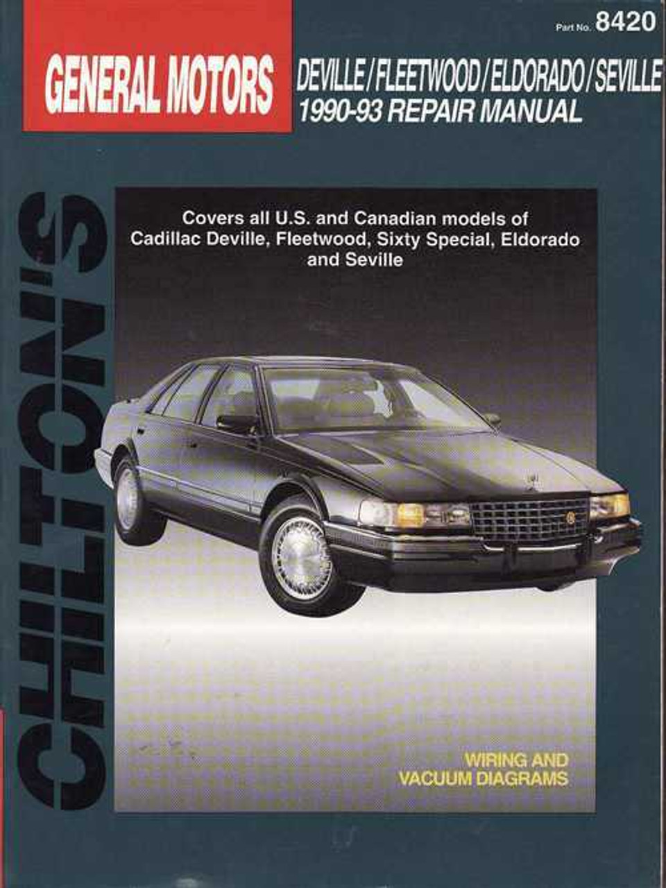 Cadillac Deville | Fleetwood | Seville 1990 - 1993 Workshop Manual