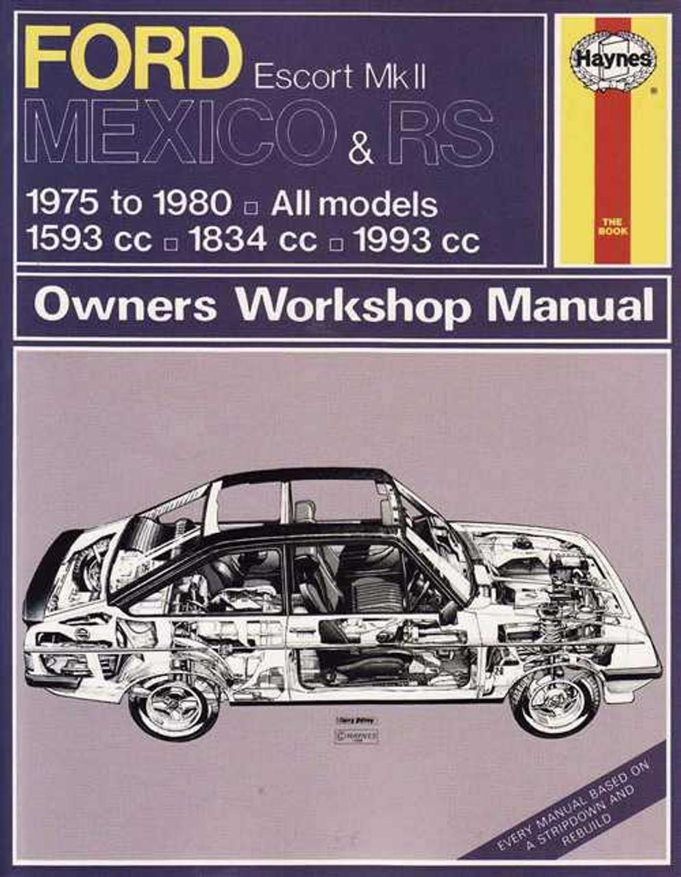 ford escort mk ii mexico amp rs 1975 1980 workshop manual rh automotobookshop com au Ford EXP Ford Pinto