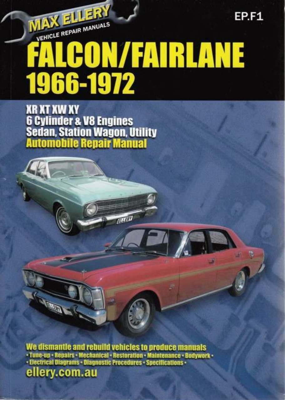 ford falcon fairlane xr xt xw xy 1966 1972 workshop manual rh automotobookshop com au ford falcon au repair manual free download ford falcon repair manual free download