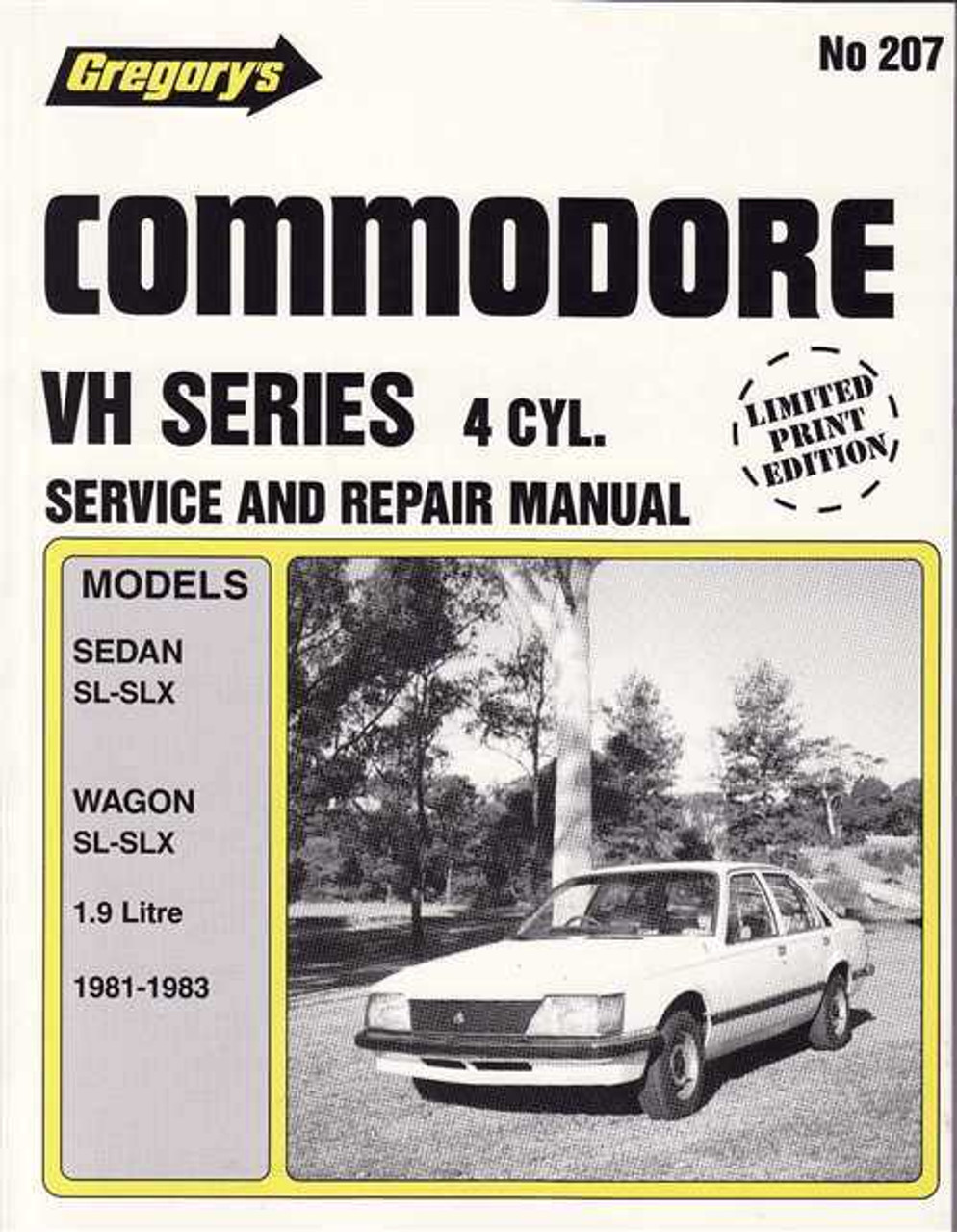 holden commodore vh series 4 cylinder 1981 1983 workshop manual rh automotobookshop com au vc commodore workshop manual free download vh commodore workshop manual free download