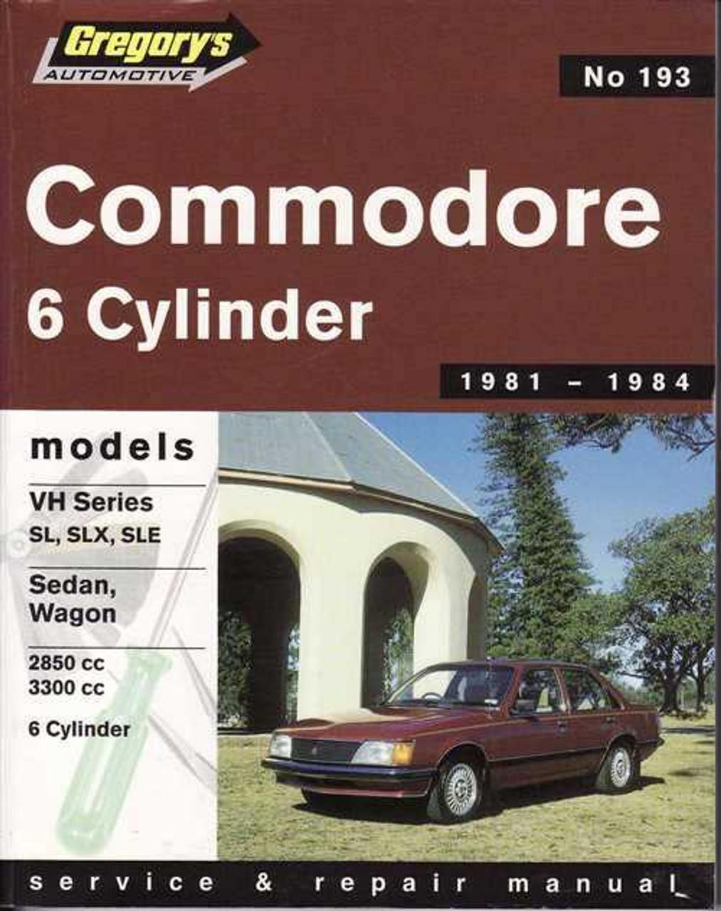 holden commodore vh series sl slx sle 6 cylinder 1981 1984 rh automotobookshop com au vk commodore workshop manual pdf vk commodore workshop manual free