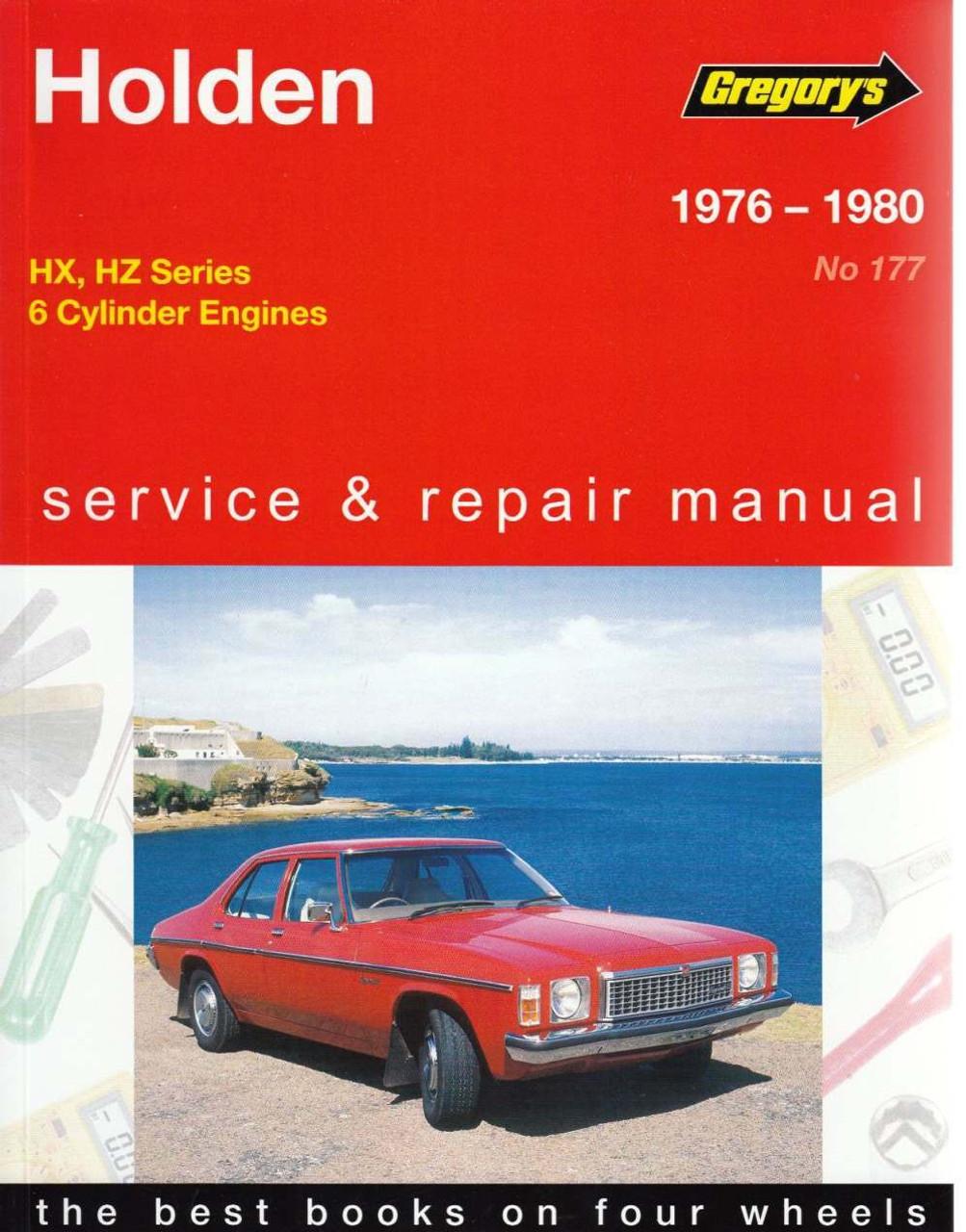 holden hx hz 6 cylinder 1976 1980 workshop manual rh automotobookshop com au Holden Sandman Hz Done Up Holden HZ Premier