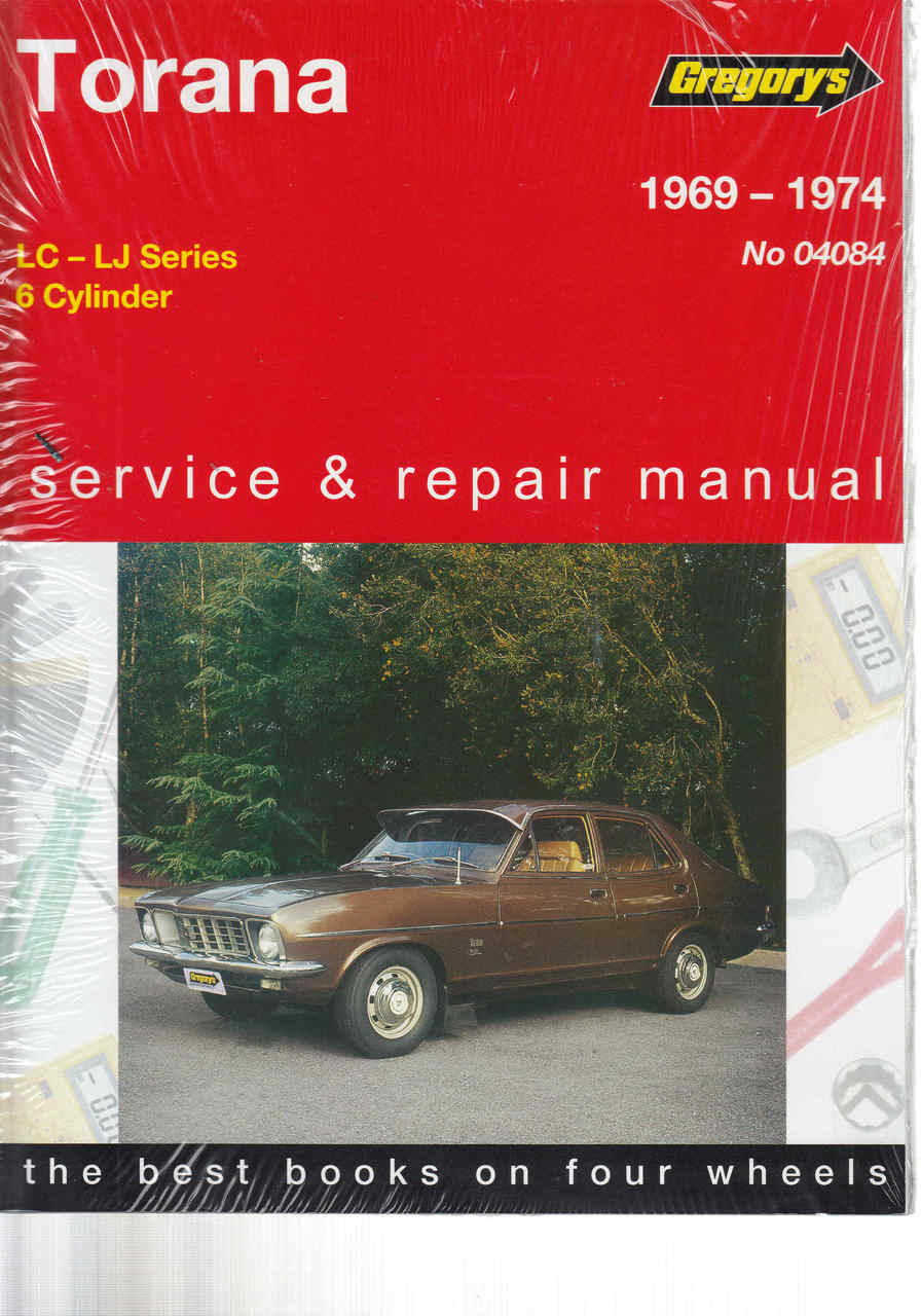 Holden Torana LC - LJ - 6 Cylinder 1969 - 1974 Workshop Manual - front ...