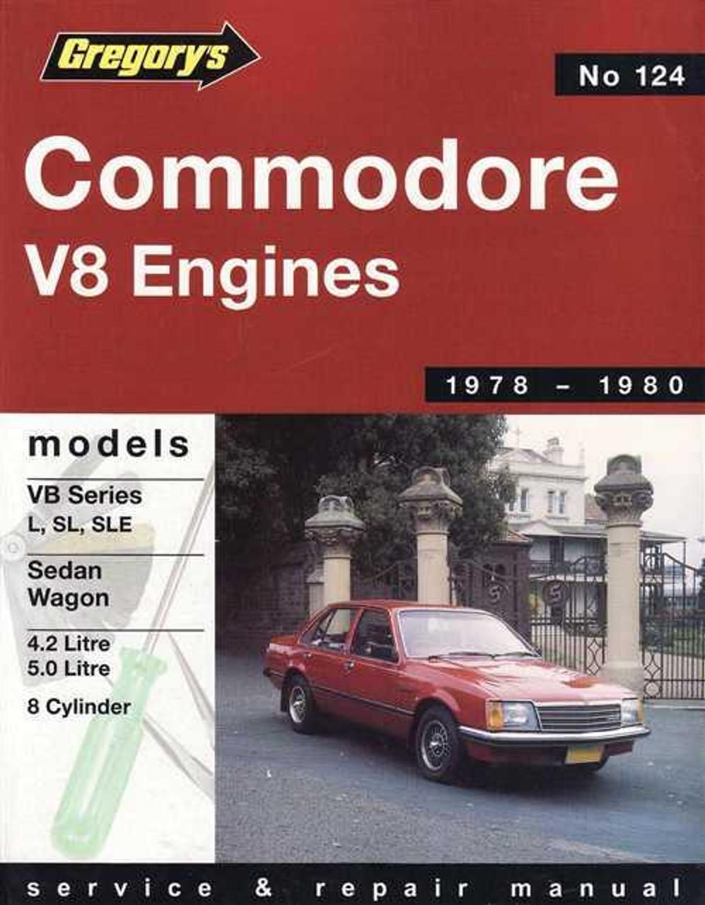 holden commodore vb series l sl sle v8 engines 1978 1980 rh automotobookshop com au vh commodore service manual pdf vh commodore workshop manual free download
