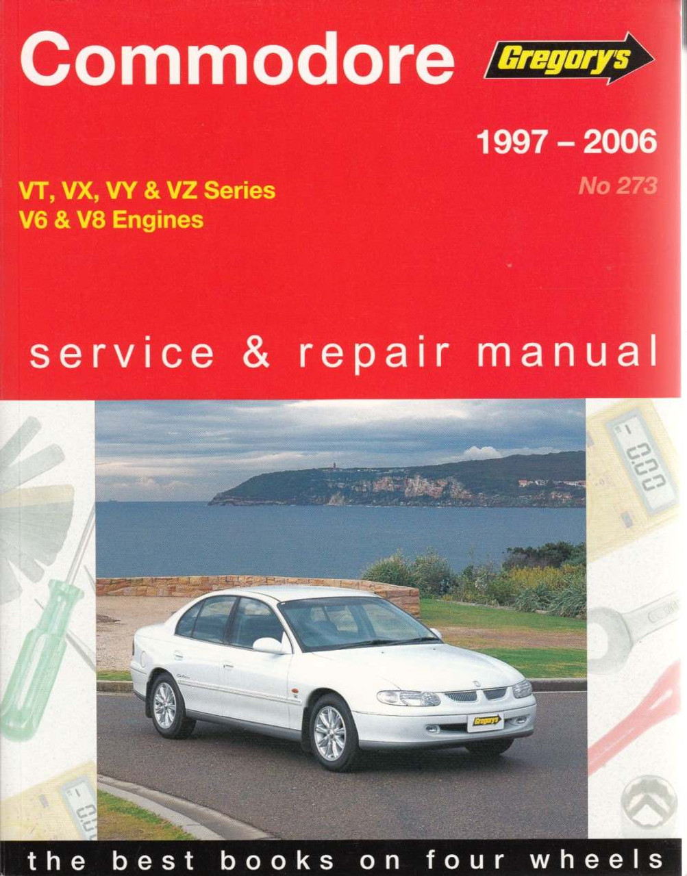 holden commodore vt vx vy vz series v6 amp v8 1997 2006 rh automotobookshop com au holden owners manual holden barina owners manual download