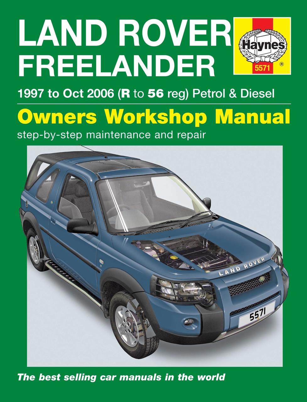 Land Rover Freelander Petrol & Diesel 1997 - 2006 Workshop Manual ...