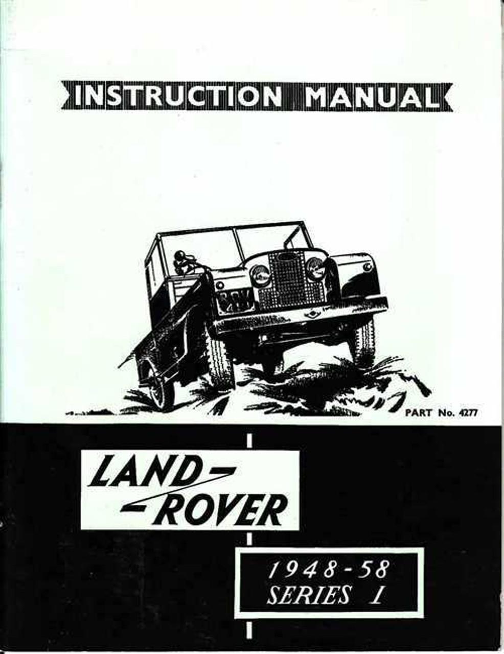 land rover series 1 1948 1958 instruction manual rh automotobookshop com au land rover series 1 manual land rover series 1 parts manual
