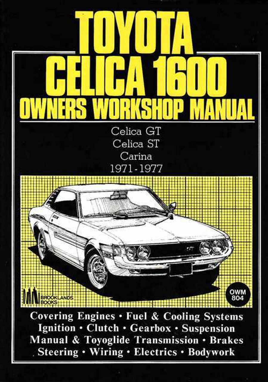 toyota carina amp celica gt st 1600 workshop manual rh automotobookshop com au 98 Toyota Celica 98 Toyota Celica
