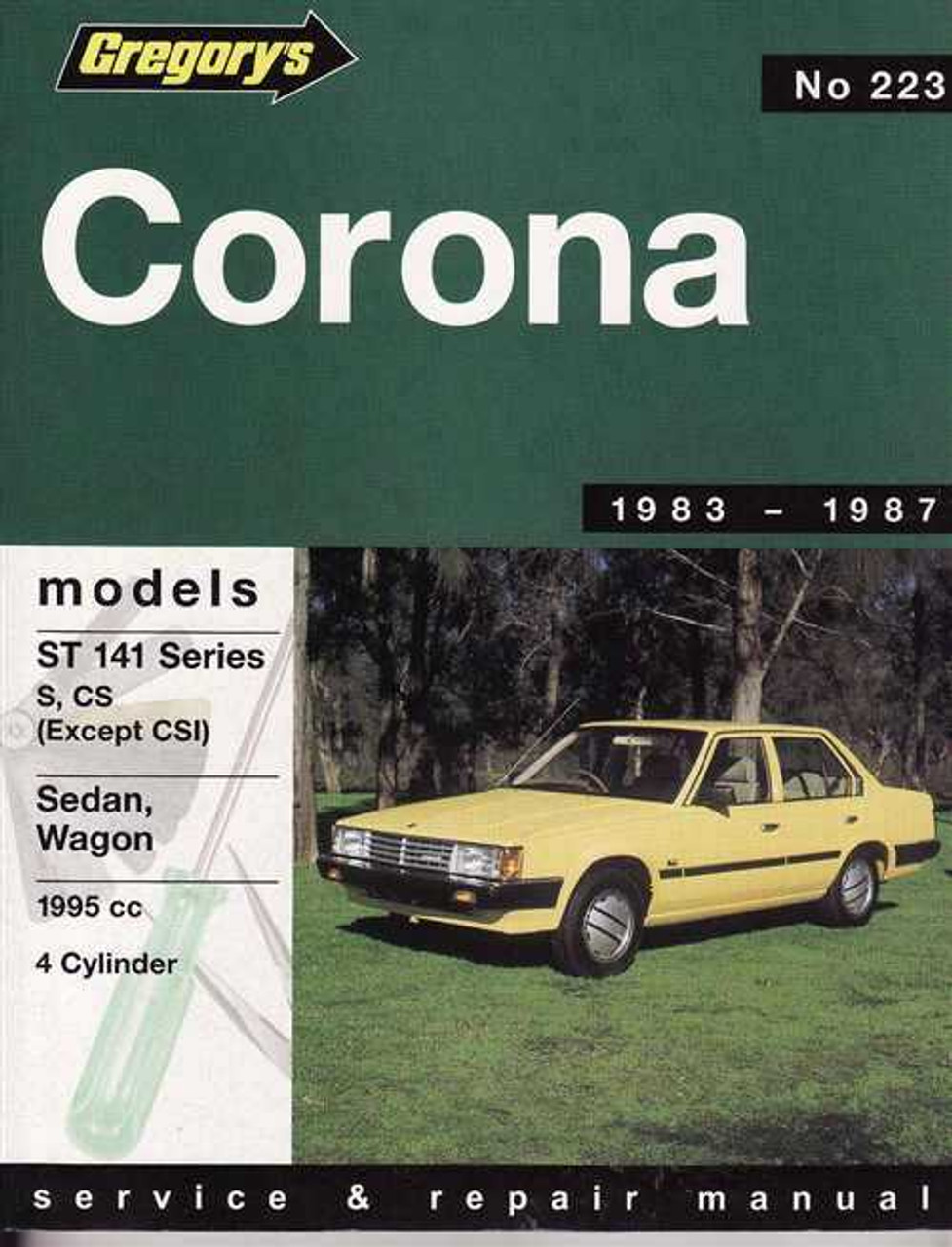 toyota corona st 141 series 1983 1987 workshop manual rh automotobookshop com au 1995 Toyota Corona toyota corolla 1987 manual