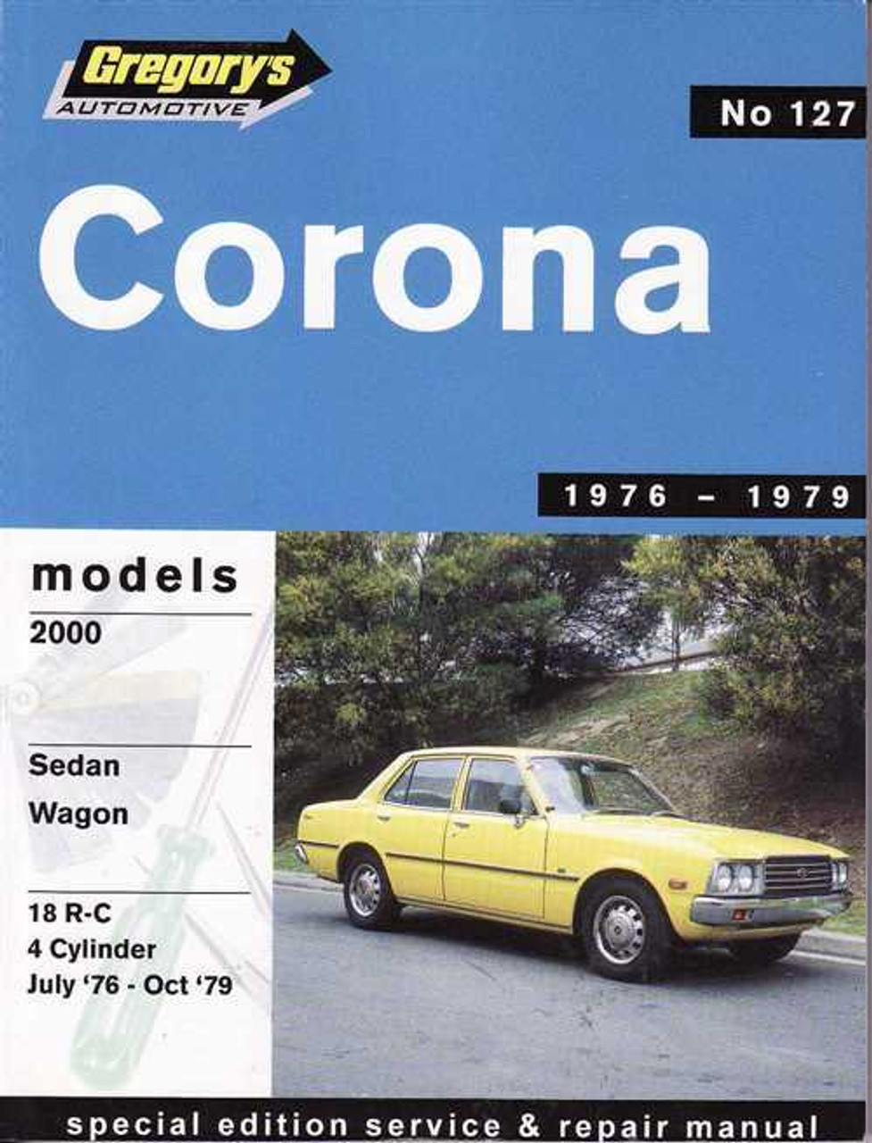 toyota corona 2000 1976 1979 workshop manual rh automotobookshop com au 1973 Toyota Corona 1969 Toyota Corona