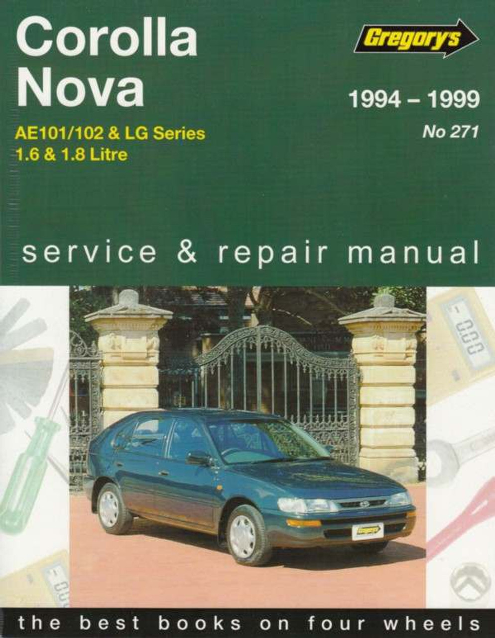 toyota corolla ae101 ae102 amp holden nova lg 1994 1999 rh automotobookshop com au 1999 toyota corolla service manual pdf 1999 toyota corolla service repair manual