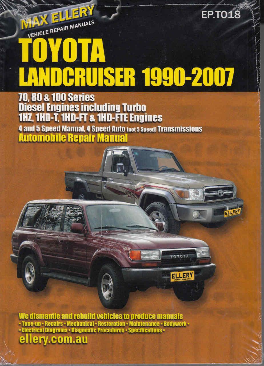 toyota land cruiser 70 s 80 s amp 100 s series 1990 2007 rh automotobookshop com au toyota land cruiser 1hz repair manual Land Cruiser Factory Manual