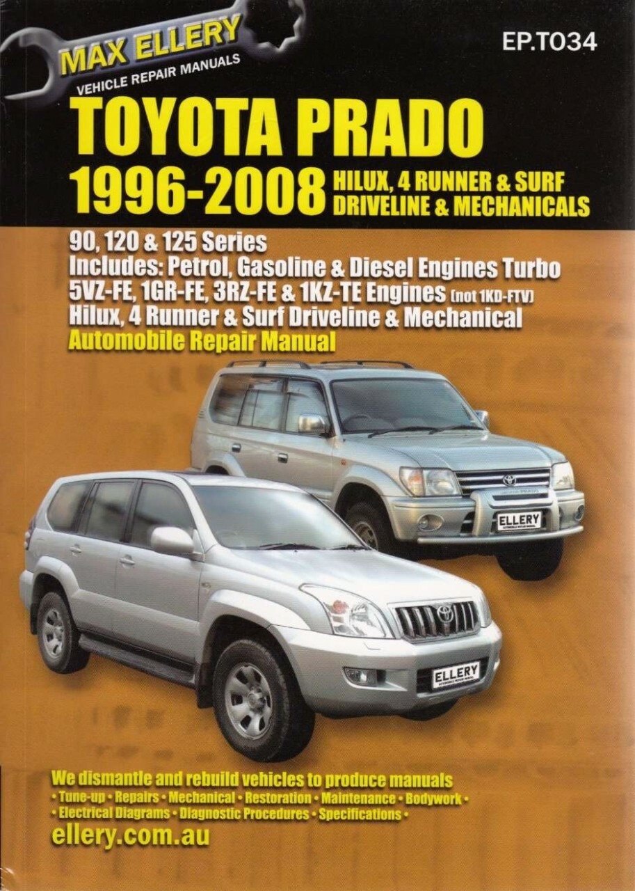 Toyota Prado 1996 - 2008 Petrol & Diesel Workshop Manual ...