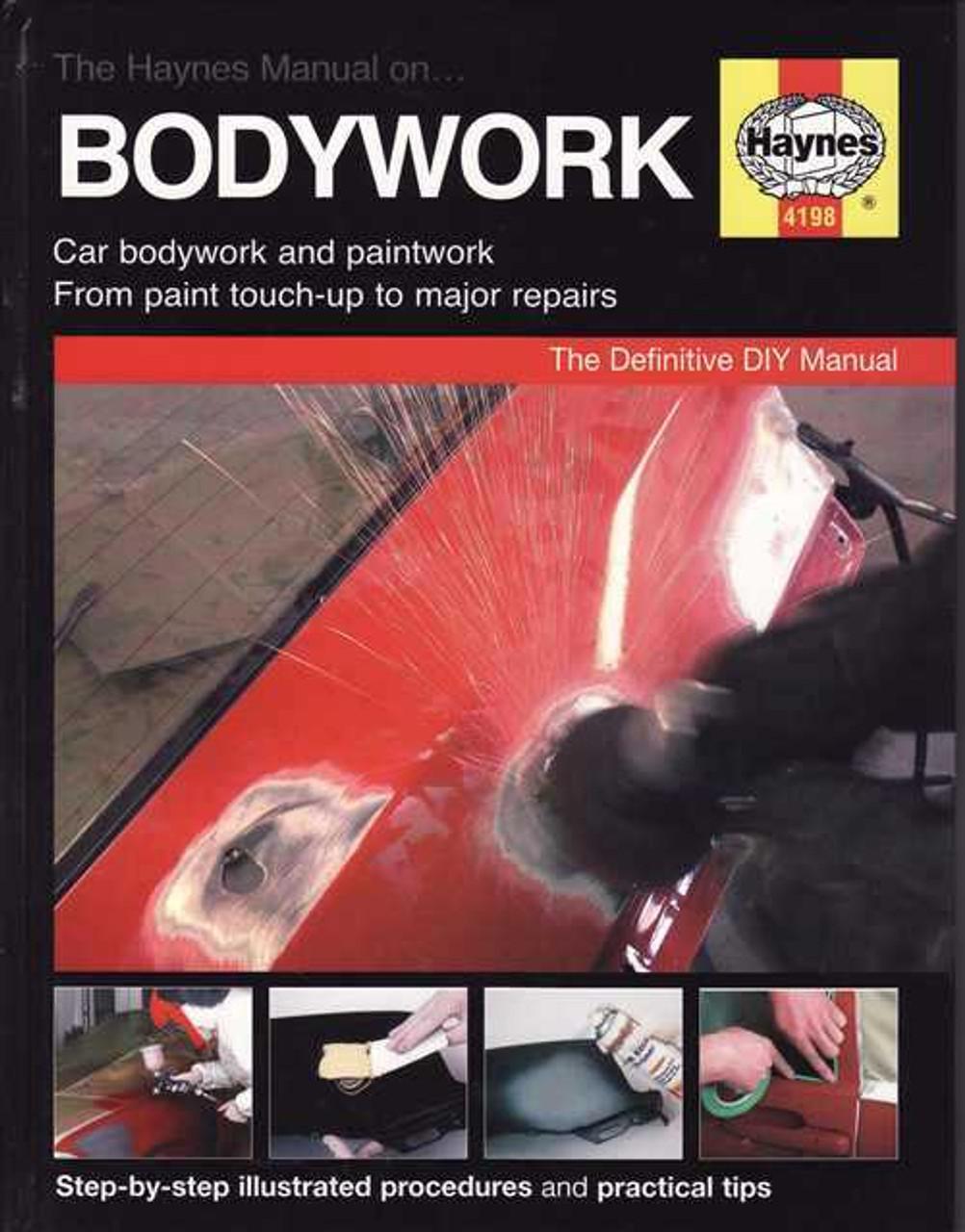 the haynes car bodywork repair manual rh automotobookshop com au car body repair manual pdf Chilton Auto Repair Manual Online