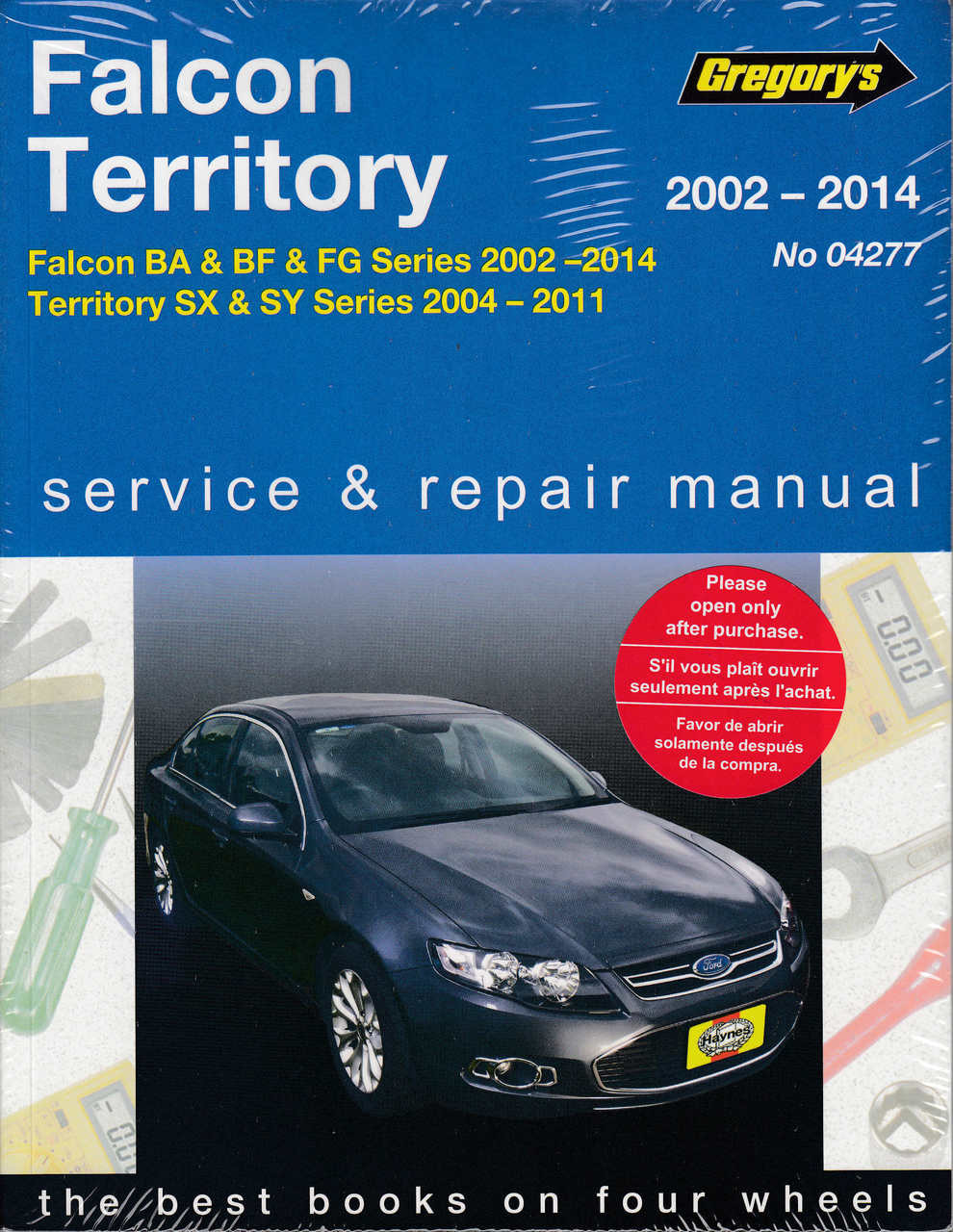 Ford Falcon, Fairmont, Fairlane BA BF FG Territory SX SY 2002 - 2014 Workshop  Manual